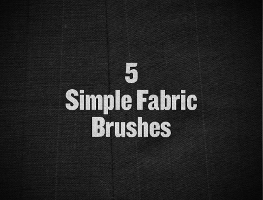 Five Simple Fabric Brushes